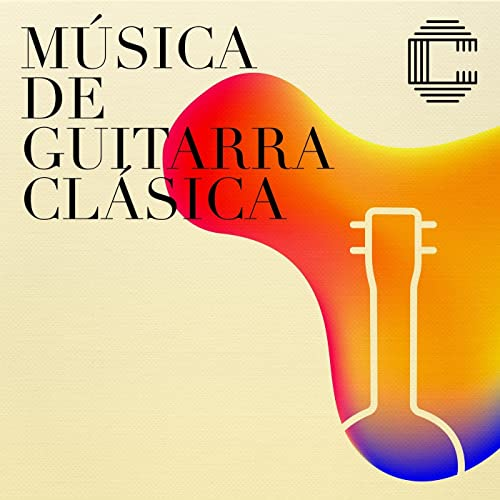 Música de guitarra clásica de Various artists en Amazon Music ...