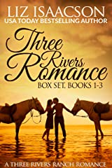 Three Rivers Ranch Romance Box Set, Books 1 - 3: Second Chance Ranch, Third Time's the Charm, and Fourth and Long (Liz Isaacson Boxed Sets) Kindle Edition