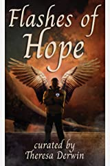 Flashes of Hope Kindle Edition