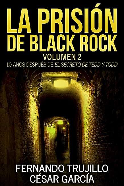 La prisión de Black Rock. Volumen 2 (Spanish Edition)