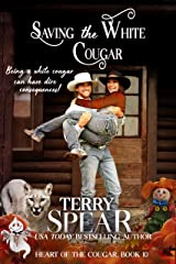 Saving the White Cougar (Heart of the Cougar Book 10) Kindle Edition