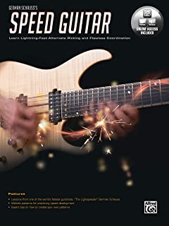 German Schauss's Speed Guitar: Learn Lightning Fast Alternate Picking and Coordination, Book & Online Video/Audio