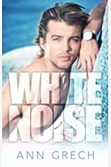 White Noise: An MM Bisexual Out For You Sport Romance (Unexpected Book 2) Kindle Edition