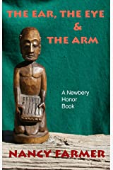 The Ear, the Eye and the Arm Kindle Edition