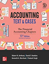 Accounting: Text and Cases (The Financial Accounting Chapters, 13th edition)