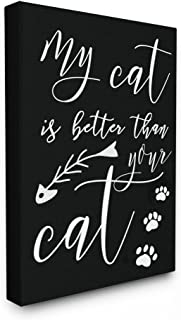 Stupell Industries My Cat Is Better Than Your Cat Oversized Stretched Canvas Wall Art, proudly Made in USA, multicolour