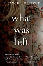 What Was Left (English Edition)
