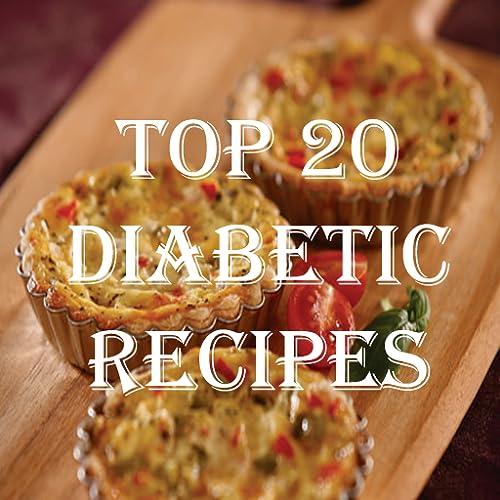 Top 20 Diabetic Recipes Cookbook
