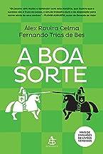 A Boa Sorte (Portuguese Edition)