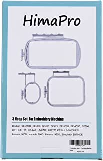HimaPro 3pc Embroidery Hoop Set for Brother SE-270D, SE-350, SE400,PE-300S, PE-400D, PE500, HE1, HE-120, HE-240, LB-6770, LB6770 PRW, LB-6800PRW, Innov-ís 500D, Innov-ís 900D, Innov-ís 950D
