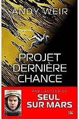 Projet Dernière Chance Format Kindle