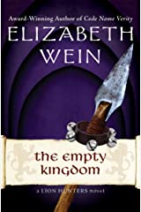 The Empty Kingdom (The Lion Hunters series Book 5) Kindle Edition