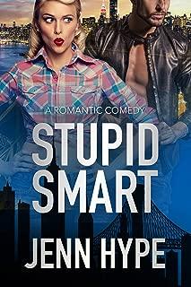 Stupid Smart (Jaded Book 3)
