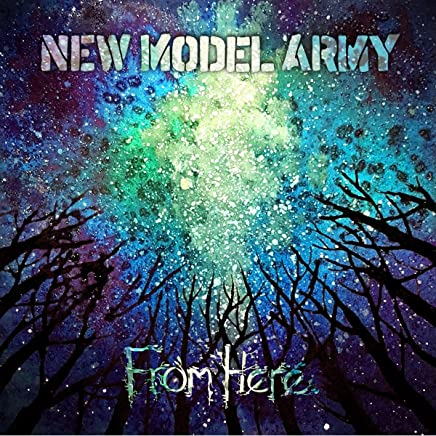 New Model Army - From Here (2019) LEAK ALBUM