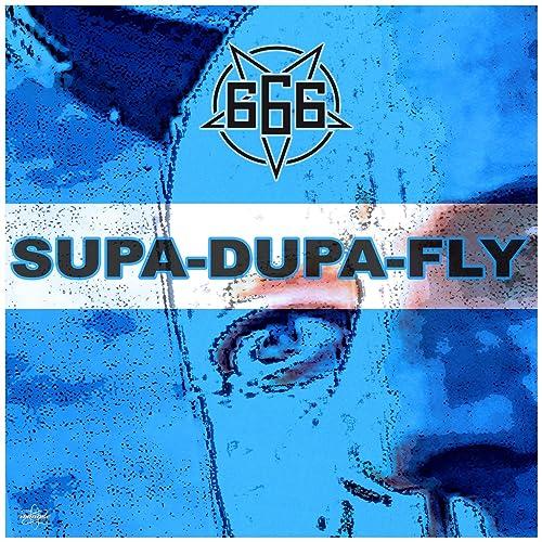 666 - Supa-Dupa-Fly (Slasherz Remix)