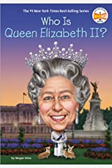 Who Is Queen Elizabeth II? (Who Was?) Kindle Edition