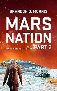 Mars Nation 3: Hard Science Fiction (Mars Trilogy)