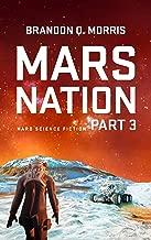 Mars Nation 3: Hard Science Fiction (Mars Trilogy) (English Edition)