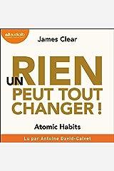 Un rien peut tout changer: Atomic Habits Audible Audiobook