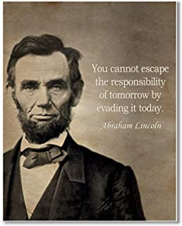 Gabby's Choice Abraham Lincoln quote - You cannot escape the responsibility Art print - 11 x 14 Unframed Wall Art Print - Great inspirational quote