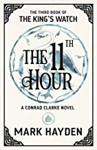 The Eleventh Hour (The King's Watch Book 3)