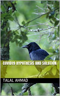 Covid19 Hypothesis and Solution (Creativity20es Book 1) (English Edition)