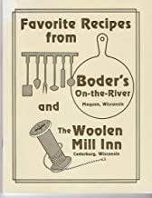 Favorite Recipes from Boder's On The River and The Woolen Mill Inn