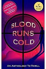 Blood Runs Cold Kindle Edition