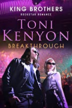 Breakthrough: The King Brothers Rockstar Romance