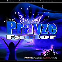 Prayze Factor Compilation Vol II