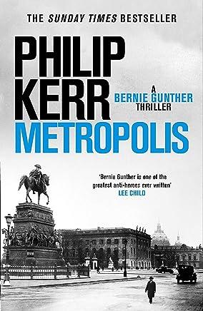 Metropolis: Bernie Gunther 14 (English Edition)