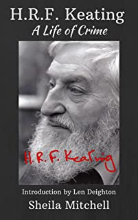 H.R.F. Keating: A Life of Crime (English Edition)