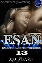 ESAN (Galactic Cage Fighter Series Book 13)