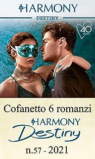 Cofanetto 6 Harmony Destiny n.57/2021: Lussuria proibita | Incontro di seduzione | L'inizio del desiderio | Affari molto p...