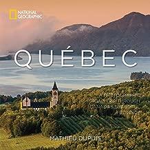 Québec: A Photographic Road Trip Through Canada's Beautiful Province