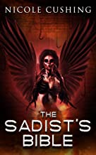 The Sadist's Bible (English Edition)