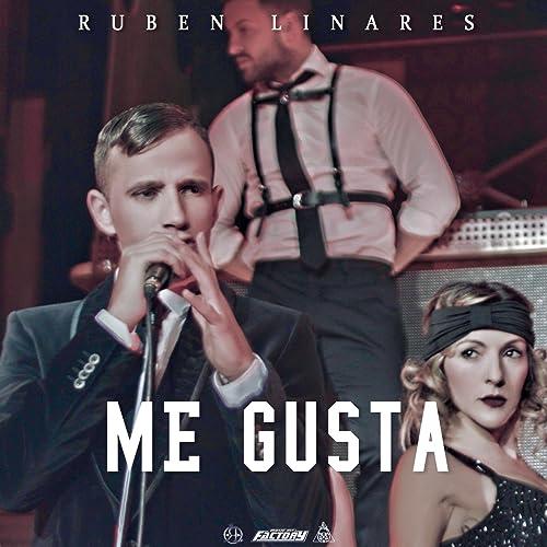 Amazon.com: Me Gusta: Rubén Linares: MP3 Downloads