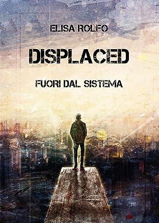 Displaced - Fuori dal sistema