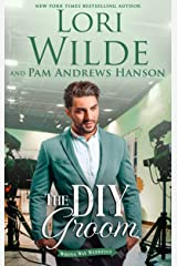 The DIY Groom: A Romantic Comedy (Wrong Way Weddings Book 2) Kindle Edition