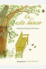 En este banco (The Bench Spanish Edition) Kindle Edition