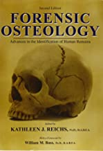 Forensic Osteology: Advances in the Identification of Human Remains