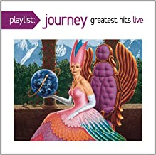 Playlist: Journey Greatest Hits Live