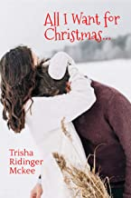 All I Want For Christmas: Christmas Short Story Collection