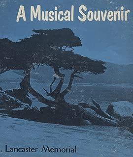 A Musical Souvenir: A. J. Lancaster Memorial Album