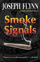 Smoke Signals (A John Tall Wolf Novel Book 4)
