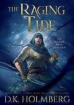 The Raging Tide (The Volatar Saga Book 4)
