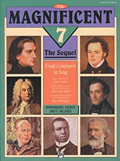 The Magnificent 7 - the Sequel: Great Composers in Song