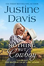 Nothing but Cowboy (The Raffertys of Last Stand Book 1)