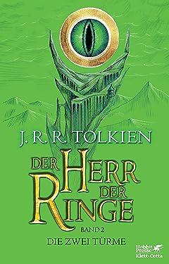 Der Herr der Ringe - Die zwei Türme: Neuüberarbeitung und Aktualisierung der Übersetzung von Wolfgang Krege (German Edition)