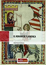 El Roman de flamenca (editum litterae): Amazon.es: Covarsí Carbonero, Jaime: Libros